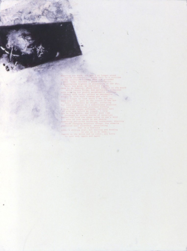 "A. M. HOCH, Collaboration with Andrew Levy, poem ""desiring too much"", no. 1, litho type with monoprint and chalk on paper, approx. 30  x 22 inches, 1988"